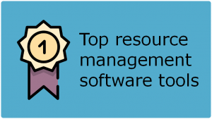 Top Resource Management Software Tools (free and paid)
